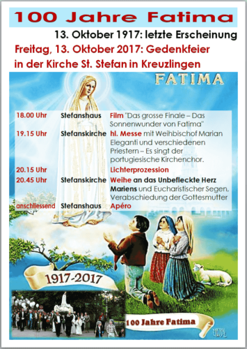100 Jahre Fatima - 13. Oktober 1917 - 2017 - Kirche St. Stefan in Kreuzlingen